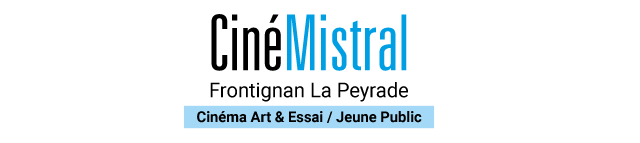 Newsletter de Frontignan la Peyrade - CinéMistral