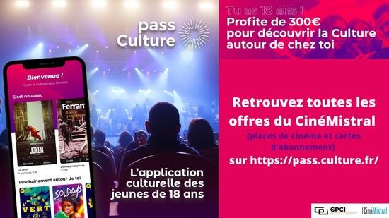 LE PASS CULTURE AU CINEMISTRAL !